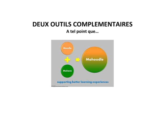DEUX OUTILS COMPLEMENTAIRES A tel point que…