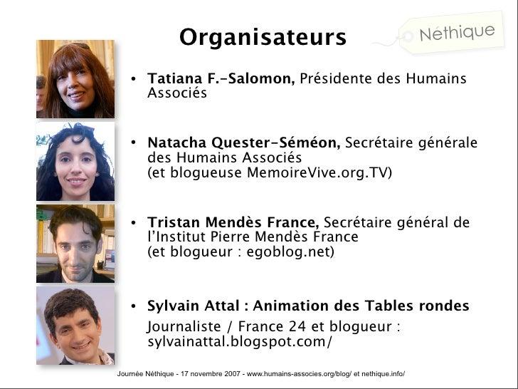 Deuxieme Journee Néthique : Nouveaux médias et politique (à la Cité des Sciences, organisée par Les Humains Associés) Slide 3