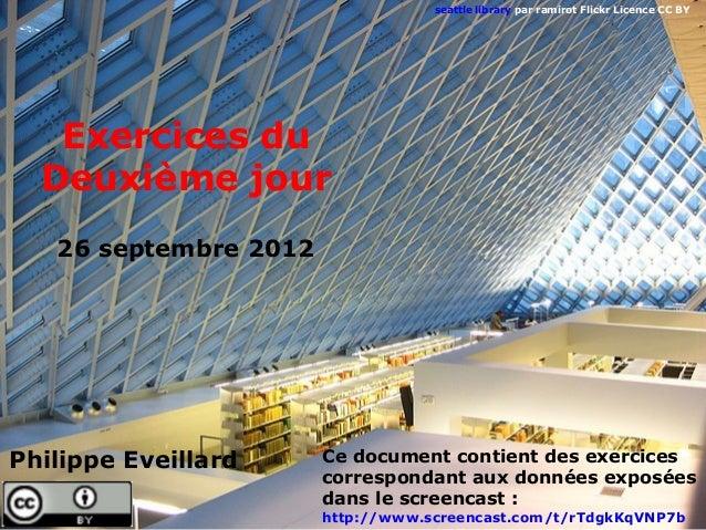 seattle library par ramirot Flickr Licence CC BY   Exercices du  Deuxième jour   26 septembre 2012Philippe Eveillard     C...
