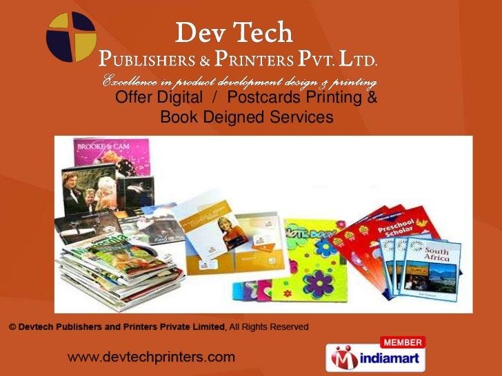 Offer Digital  /  Postcards Printing & <br />Book Deigned Services<br />