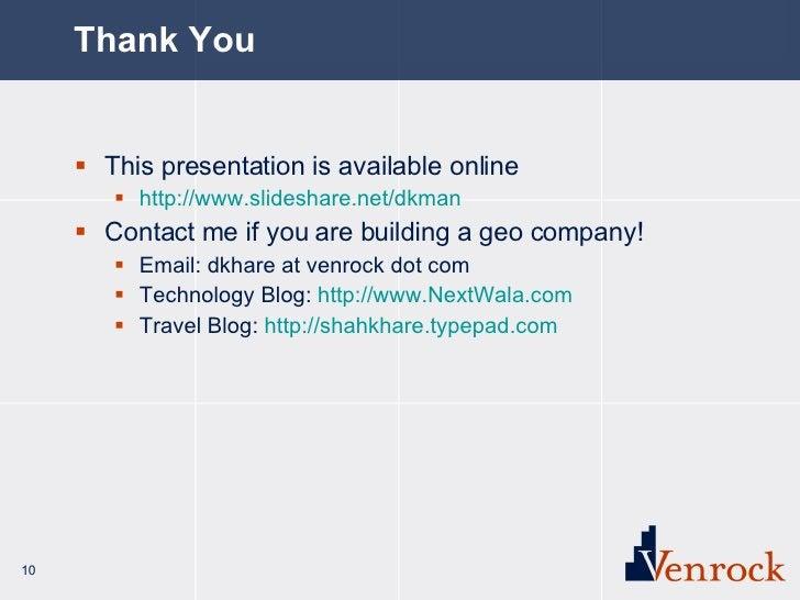 Thank You <ul><li>This presentation is available online </li></ul><ul><ul><li>http://www.slideshare.net/dkman </li></ul></...