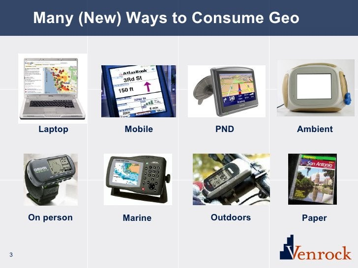 Many (New) Ways to Consume Geo Laptop Mobile PND Outdoors On person Marine Ambient Paper