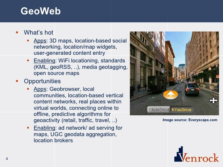 GeoWeb <ul><li>What's hot </li></ul><ul><ul><li>Apps : 3D maps, location-based social networking, location/map widgets, us...