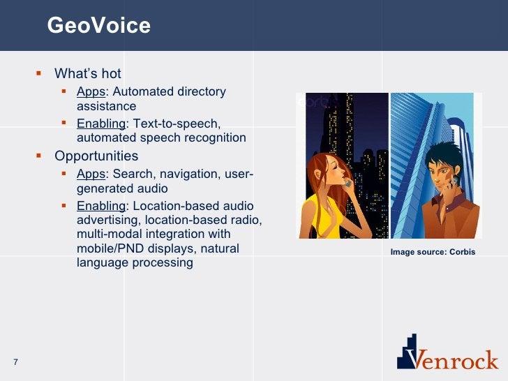 GeoVoice <ul><li>What's hot </li></ul><ul><ul><li>Apps : Automated directory assistance </li></ul></ul><ul><ul><li>Enablin...