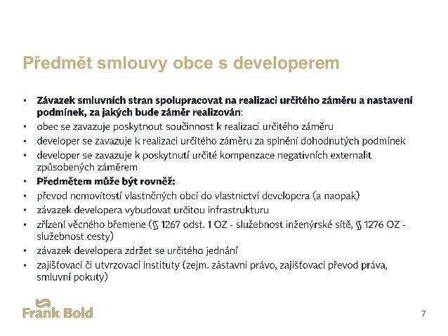 Základní rámec obsahu smluv obcí s developery • • • • 8