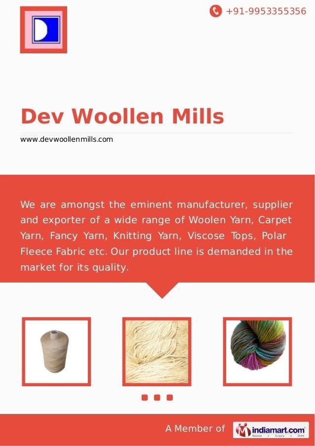 +91-9953355356  Dev Woollen Mills www.devwoollenmills.com  We are amongst the eminent manufacturer, supplier and exporter ...