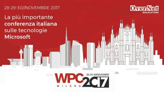 SharePoint Framework get started and best practices GIUSEPPE MARCHI - @PEPPEDOTNET GIULIANO DE LUCA - @GIULEON WPC2017 2
