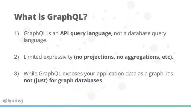 ● Declarative database integrations for GraphQL ● GraphQL type definitions define database model ● Provision CRUD GraphQL AP...