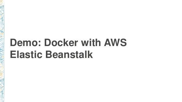 Dev302 Hosting Asp Net 5 Apps In Aws With Docker Amp Aws