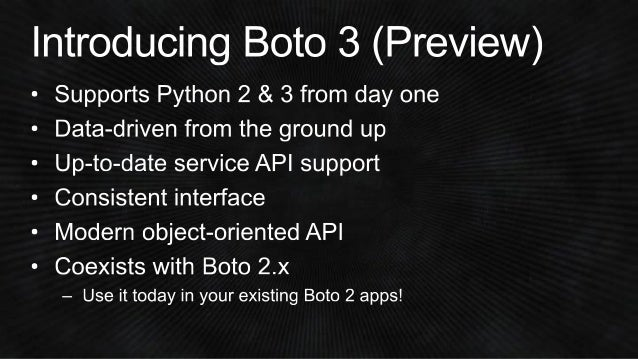 DEV307) Introduction to Version 3 of the AWS SDK for Python (Boto) |…