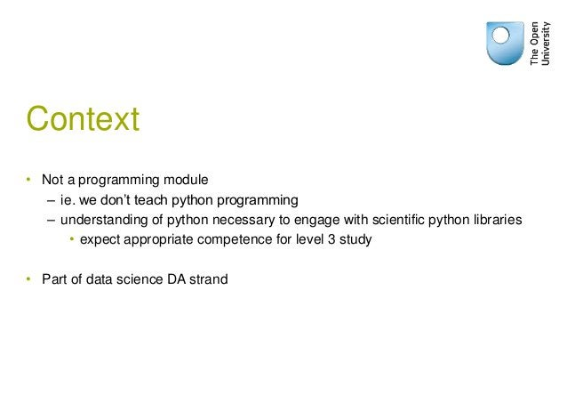 Content • Data lifecycle: Acquire, prepare, analyse, present – Python techniques for acquiring and cleaning data – DBs for...