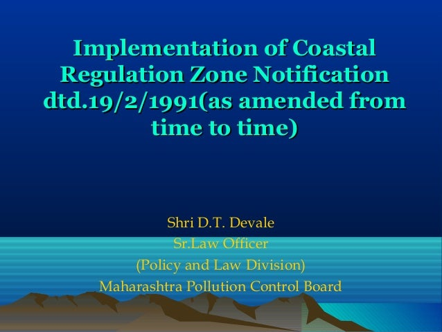 Implementation of CoastalImplementation of Coastal Regulation Zone NotificationRegulation Zone Notification dtd.19/2/1991(...