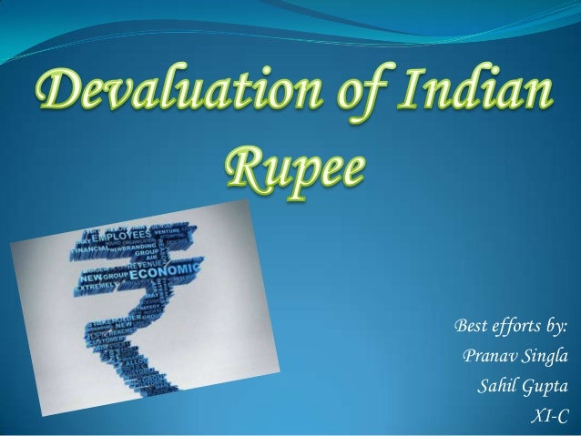 Devaluation of indian rupee essay help