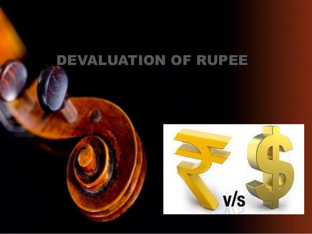 DEVALUATION OF RUPEE