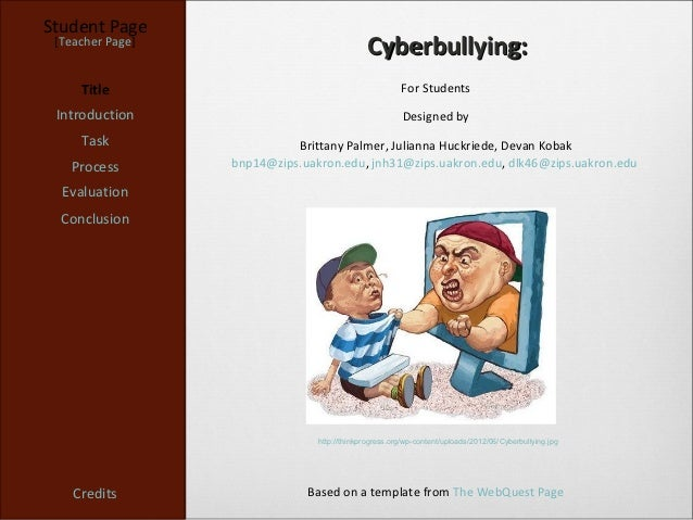 Student Page [Teacher Page]                                              Cyberbullying:     Title                         ...