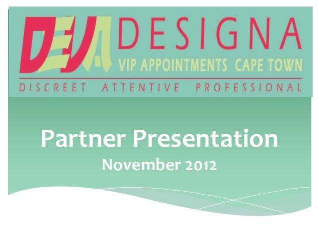 Partner Presentation     November 2012