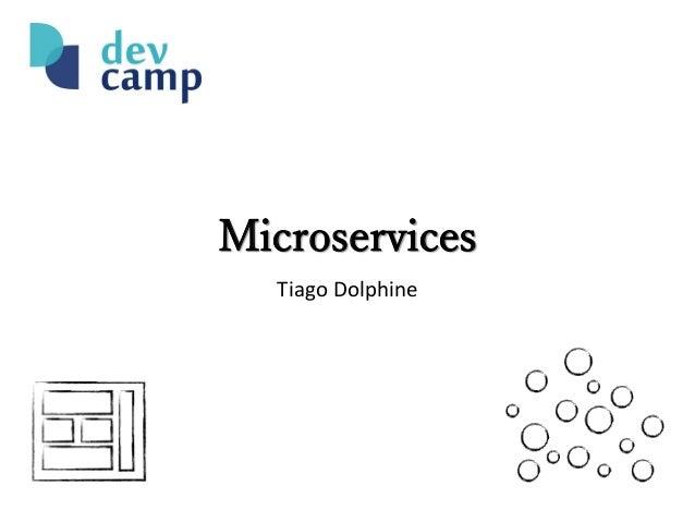 Microservices Tiago Dolphine