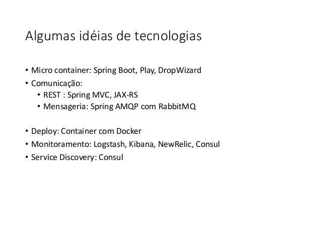 Microservices: uma abordagem para arquitetura de aplicações (Devcamp 2015)