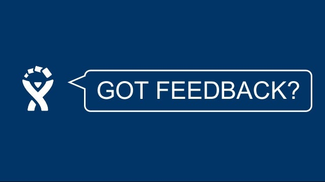 GOT FEEDBACK? Got Feedback? Submit Cancel What do you like? * What needs to be improved?* Name BrowseUpload a screenshot E...