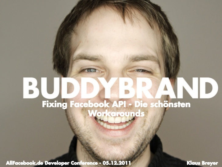 Fixing Facebook API - Die schönsten                        Workarounds                                                   S...
