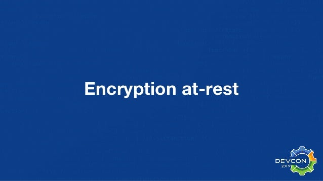Encryption at-rest