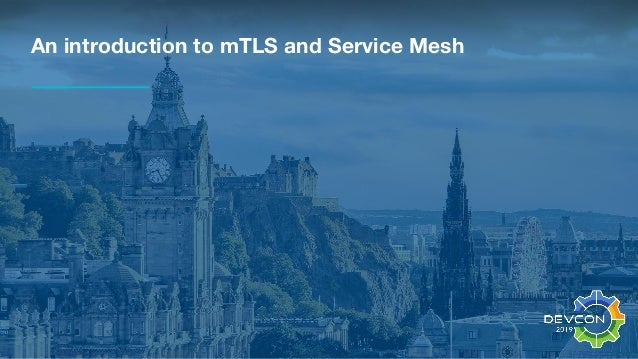 An introduction to mTLS and Service Mesh
