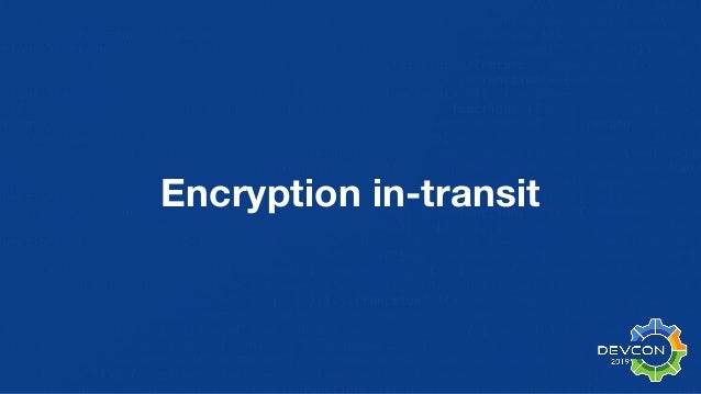 Encryption in-transit