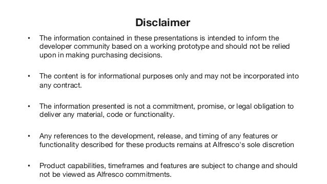 Disclaimer • The information contained in these presentations is intended to inform the developer community based on a wor...