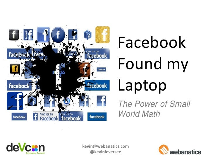 Facebook                Found my                Laptop                The Power of Small                World Math   kevin...