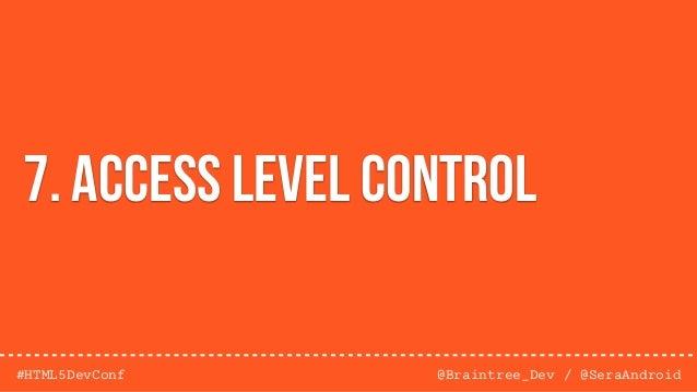 @Braintree_Dev / @SeraAndroid#HTML5DevConf 10. REDIRECTS / FORWARDS