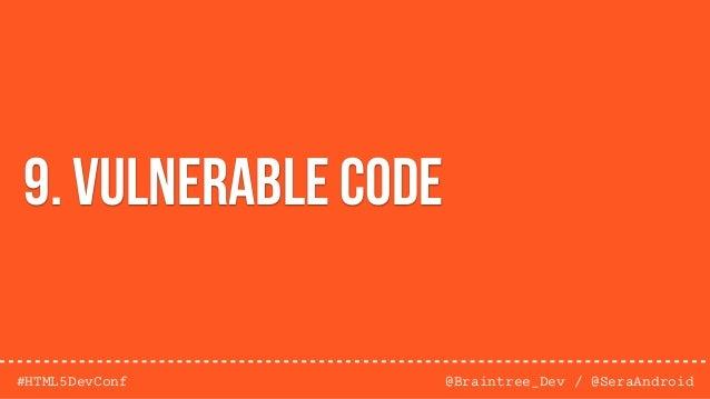 @Braintree_Dev / @SeraAndroid#HTML5DevConf HashingMD5, SHA-1, SHA-2, SHA-3