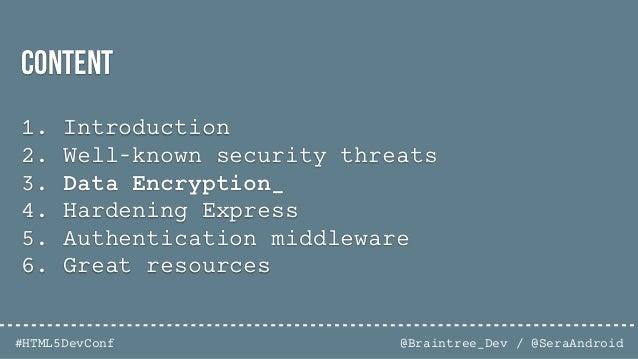 @Braintree_Dev / @SeraAndroid#HTML5DevConf ishouldnotbedoingthis arstechnica.com/security/2015/09/ashley-madison-passwords...
