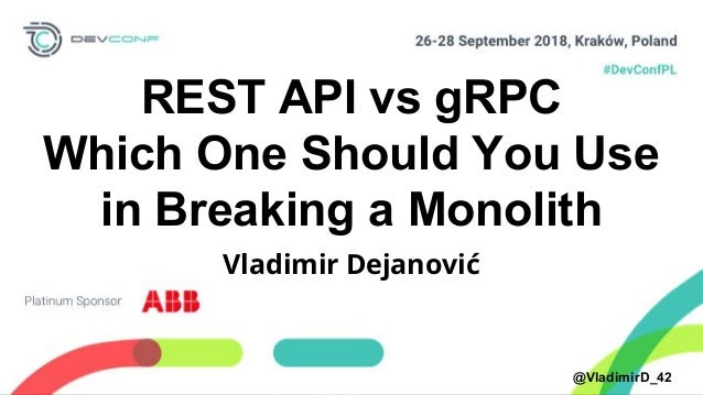 REST API vs gRPC, which one should you use in breaking a