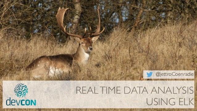 REALTIME DATA ANALYSIS USING ELK @jettroCoenradie