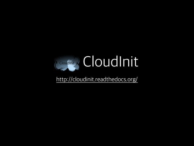 클라우드 시스템 서버 인스턴스 user-data 서버 인스턴스 생성 시 부팅 과정에서 CloudInit 은 해당 user-data 에 따라 서버에 다양한 설정을 해준다