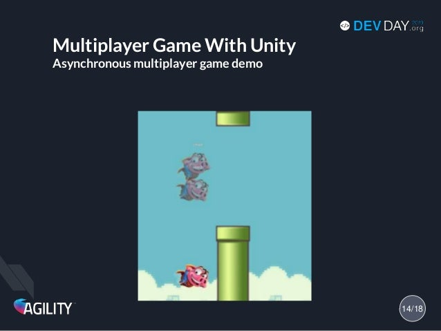 Multiplayer Game With Unity Asynchronous multiplayer game demo 14/18