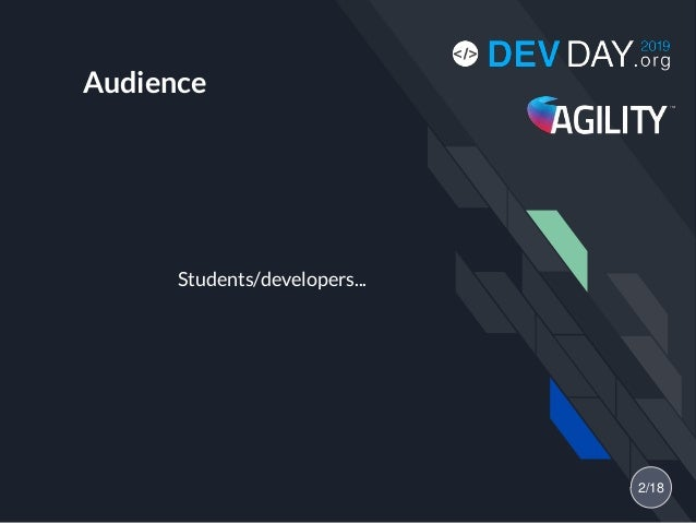 Audience Students/developers... 2/18