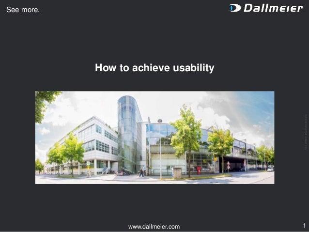 V1.007/2017©Dallmeierelectronic 1www.dallmeier.com See more. How to achieve usability