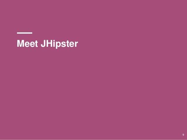 Meet JHipster 9