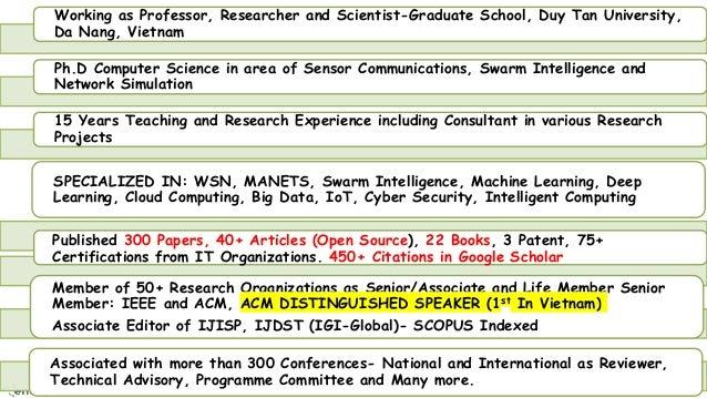 3 Working as Professor, Researcher and Scientist-Graduate School, Duy Tan University, Da Nang, Vietnam Ph.D Computer Scien...