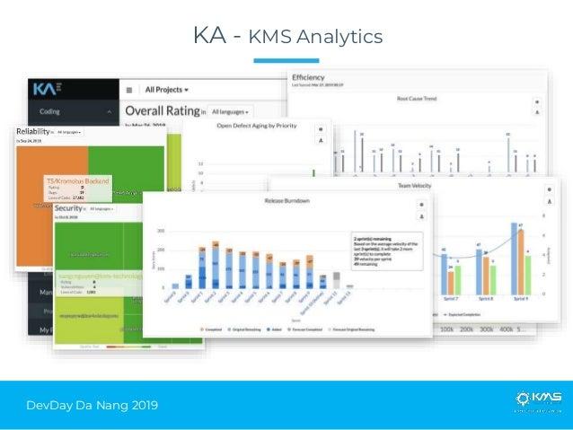DevDay Da Nang 2019 KA - KMS Analytics
