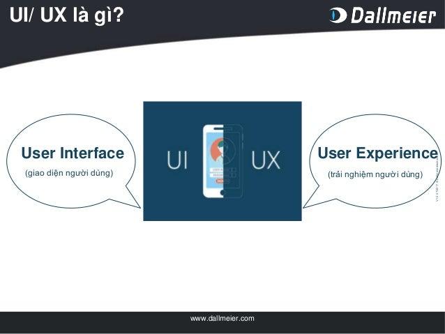 [DevDay2019] UI/UX job from a fresher to an expert - By Le Phan Ngoc Bich, Software Developer at Dallmeier Vietnam Slide 2