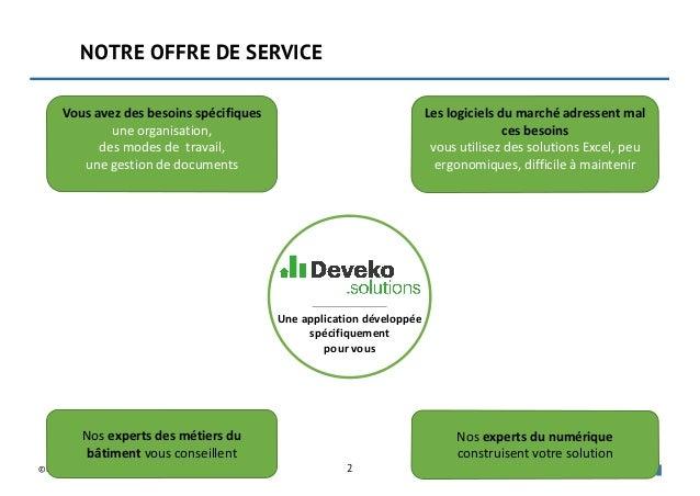 Deveko solutions : développement d'applications métiers pour le secteur du bâtiment Slide 2