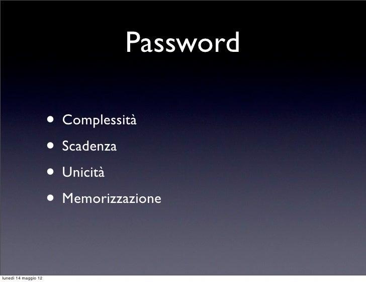 Workshop su Buone norme di sicurezza informatica Slide 3