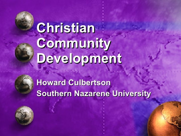 Christian Community Development Howard Culbertson Southern Nazarene University
