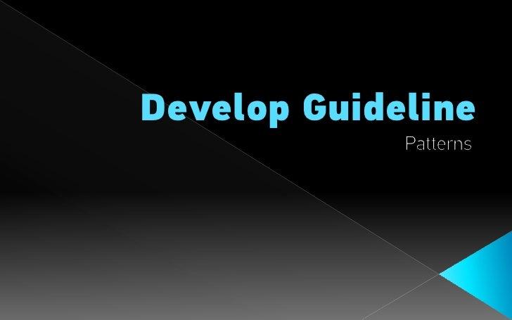 Develop Guideline