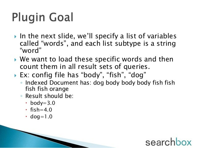 """ In the next slide, we'll specify a list of variablescalled """"words"""", and each list subtype is a string""""word"""" We want to ..."""