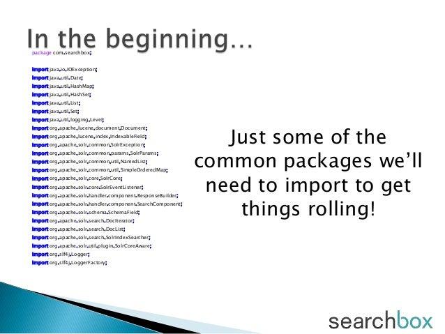 package com.searchbox;import java.io.IOException;import java.util.Date;import java.util.HashMap;import java.util.HashSet;i...