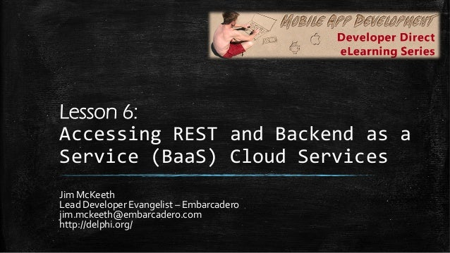 Accessing REST & Backend as a Service (BaaS) - Developer Direct - Mob…