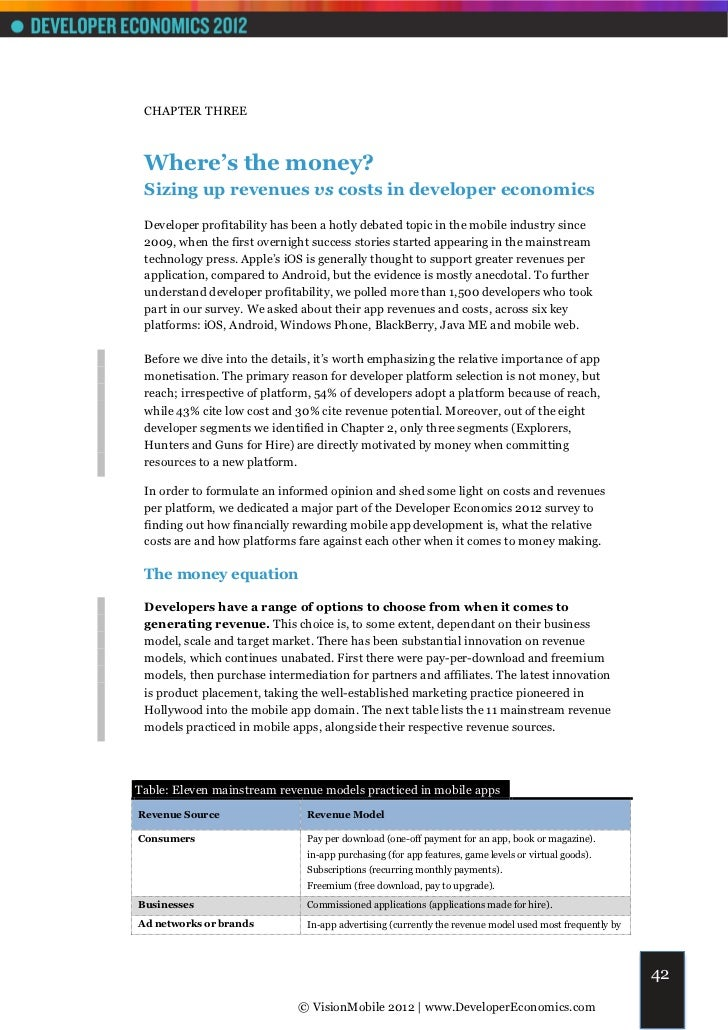 CHAPTER THREE Where's the money? Sizing up revenues vs costs in developer economics Developer profitability has been a hot...